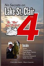 NEW No Secrets on Lake St. Clair Volume 4 by Capt. Wayne Carpenter