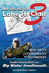 No Secrets on Lake St. Clair Volume 3 by Capt. Wayne Carpenter